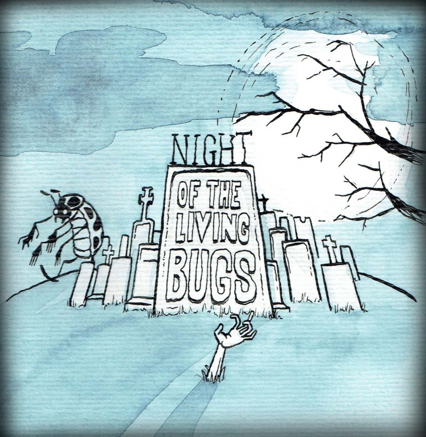 Night of the living bugs